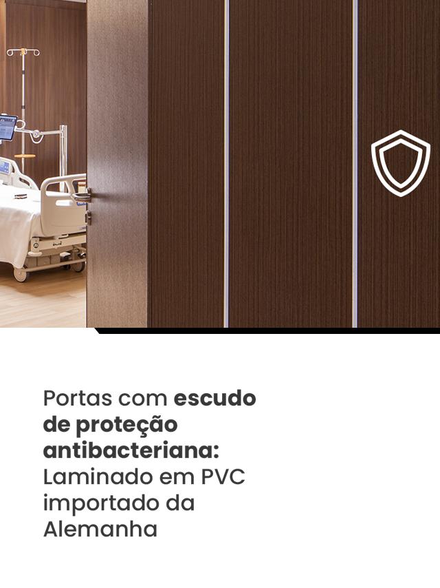 Portas com escudo de proteção antibacteriana: Laminado em PVC importado da Alemanha